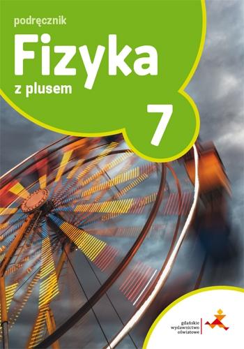Fizyka z Plusem 7 Sprawdzian