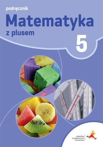 Matematyka z Plusem Klasa 5 Sprawdzian